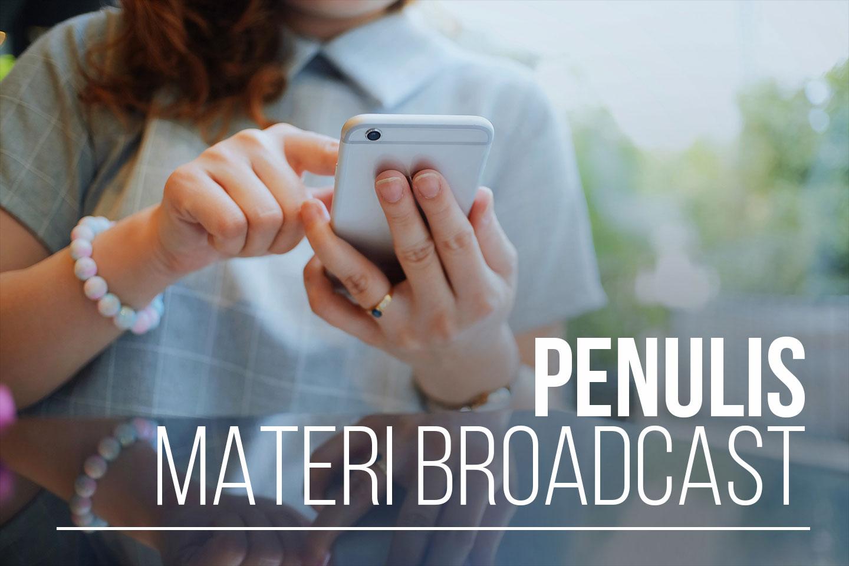 Penulis Materi Broadcast Sosial Media